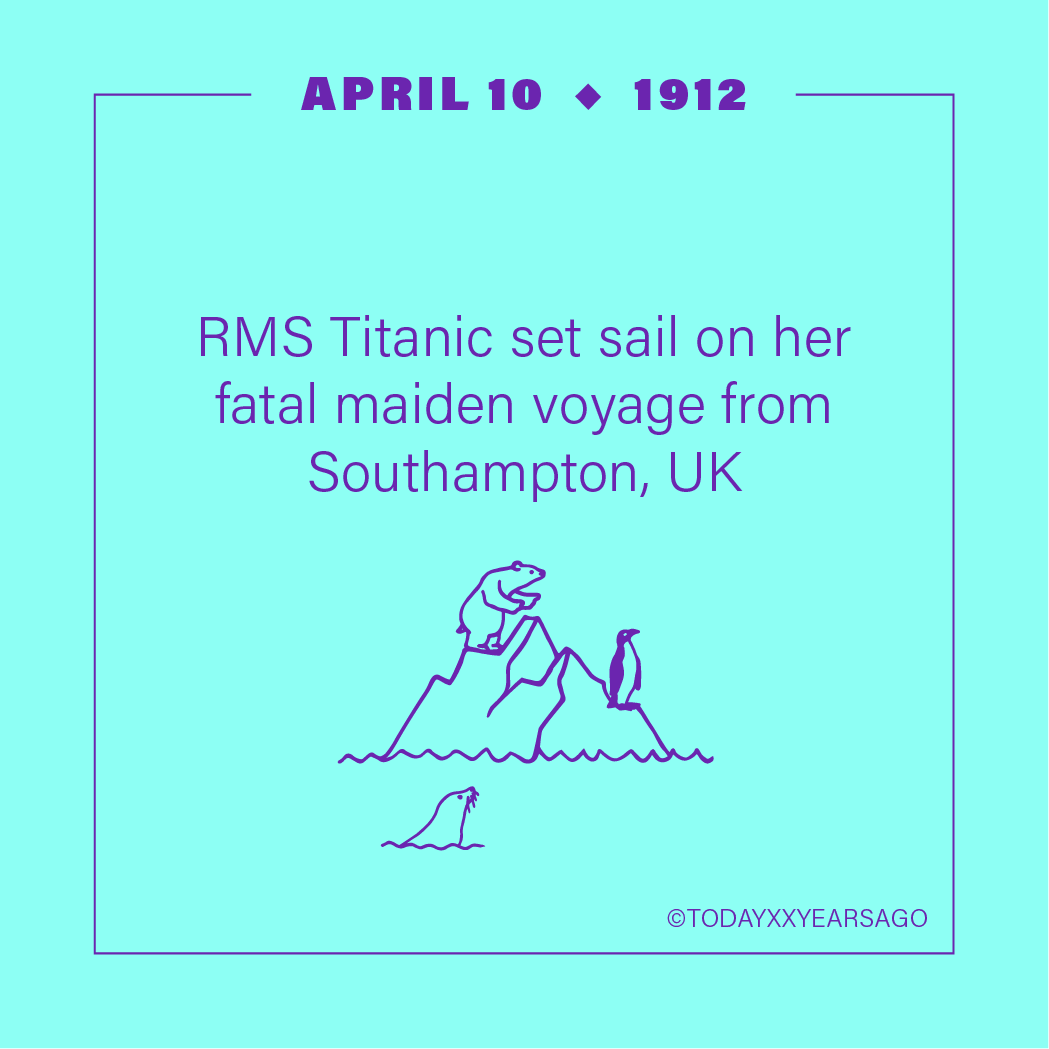 April 10 RMS Titanic Southampton