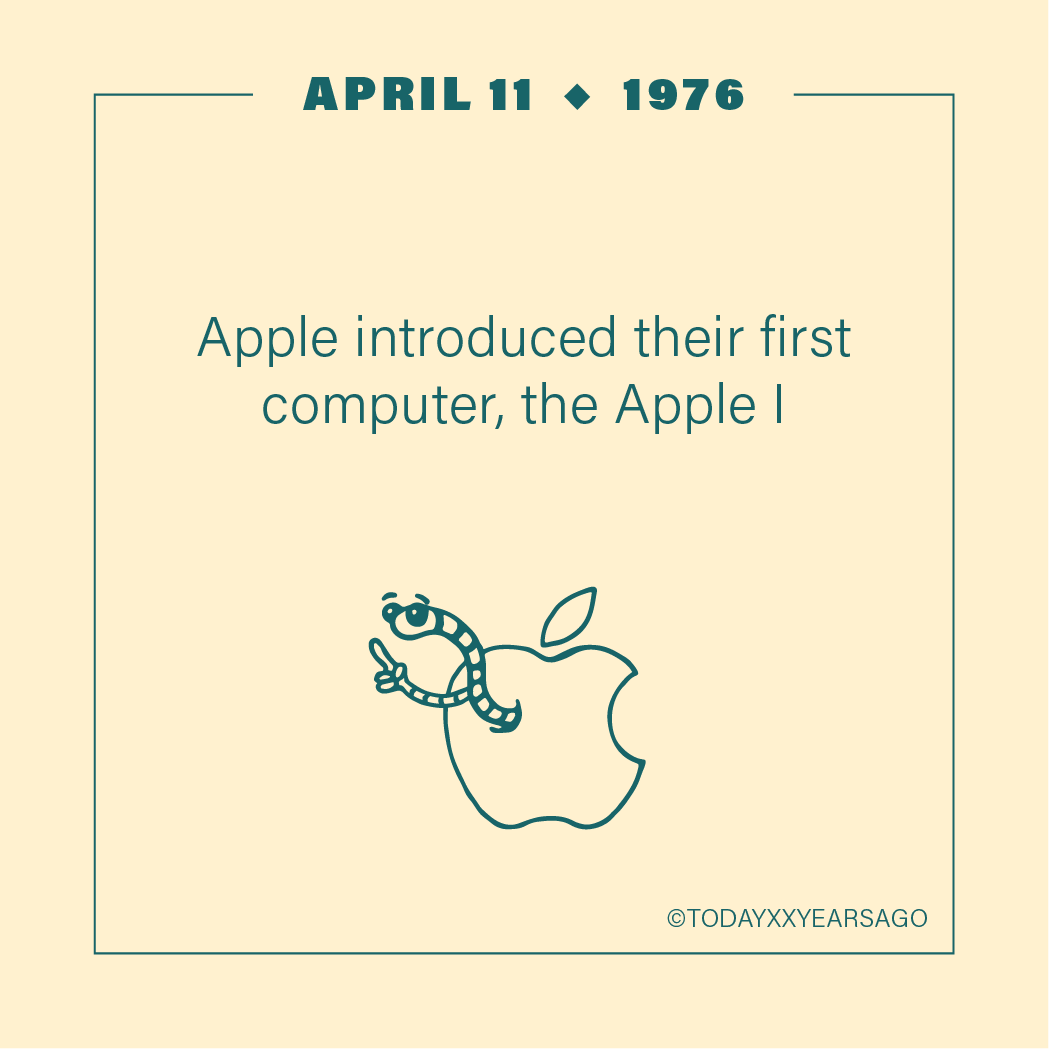 April 11 Apple First Computer The Apple 1