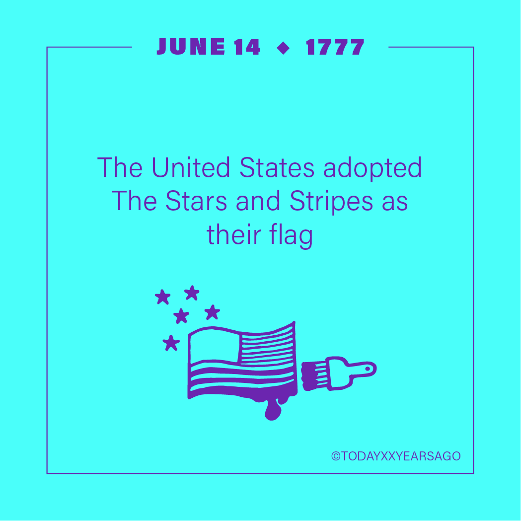US adopted the Stars and Stripes Flag